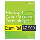 Exam Ref AZ-500 Microsoft Azure Security Technologies (English Edition)