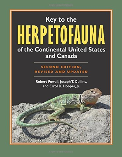 Key to the Herpetofauna of the Continental United States and Canada: Second Edition, Revised and Updated by Robert Powell (2012-02-01)