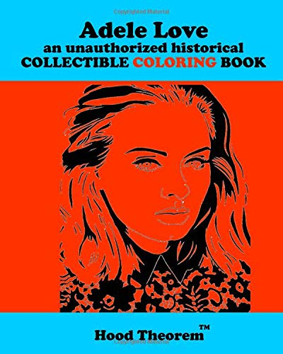 Adele Love an unauthorized historical COLLECTIBLE COLORING BOOK