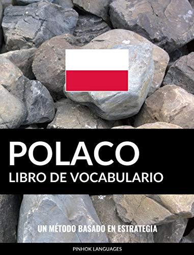 Libro de Vocabulario Polaco: Un Método Basado en Estrategia por Pinhok Languages
