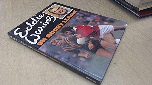 Eddie Waring on Rugby League