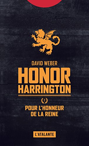 Pour l'honneur de la reine: Honor Harrington, T2