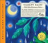 Sleepy Rain: With Delta Brianw