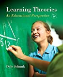 Learning Theories: An Educational Perspective, Pearson Etext with Loose-Leaf Version -- Access Card Package