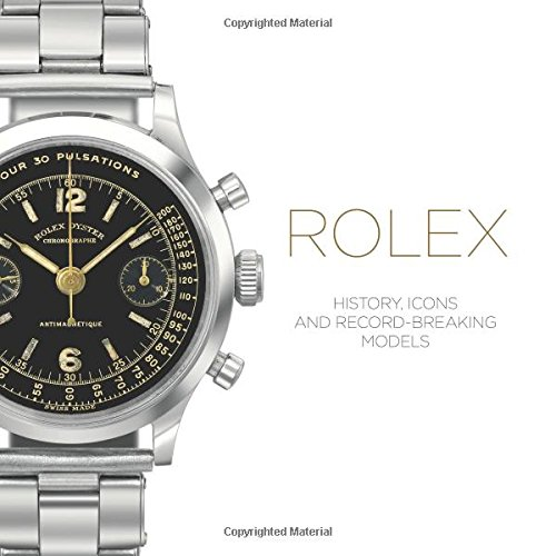Rolex: History, Icons and Record-Breaking Models (Box Rolex)