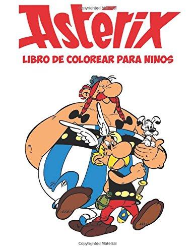 Asterix libro de colorear para ninos: Esta página A4 50 niños de colorear libro está lleno de imágenes fantásticas para colorear de personajes del ... Dogmatix, Panorámix, Falbala y muchos más. por M Byrne
