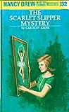 Nancy Drew 32: The Scarlet Slipper Mystery (Nancy Drew Mysteries)