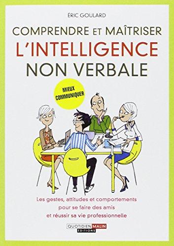 Comprendre et maîtriser l'intelligence non verbale