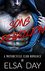 Sons of Rebellion: A Motorcycle Club Romance