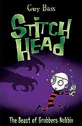 The Beast of Grubbers Nubbin (Stitch Head)