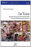 Tôzai, Hors-série N° 6 - Le Ta'zié : Représentation du drame de Kerbélâ dans le théâtre populaire persan