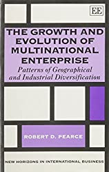 The Growth and Evolution of Multinational Enterprise: Patterns of Geographical and Industrial Diversification (New Horizons in International Business Series) by Robert D. Pearce (1993-02-05)