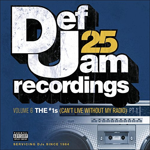 Def Jam 25, Vol. 6: THE # 1's ...