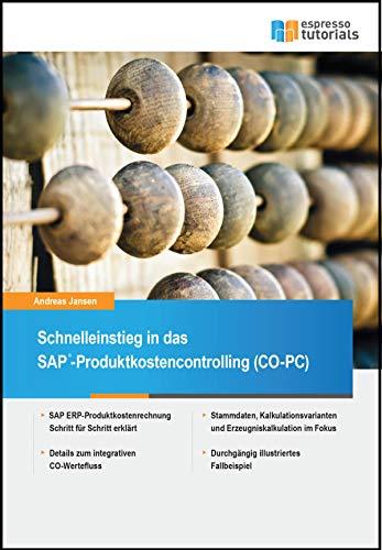 Schnelleinstieg in SAP CO-PC (Produktkosten-Controlling) - Espresso System