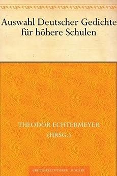 Auswahl Deutscher Gedichte für höhere Schulen