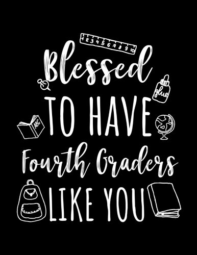 Blessed To Have Fourth Graders Like You: Fourth Grade Teacher Appreciation Doodle Sketch Book por Dartan Creations