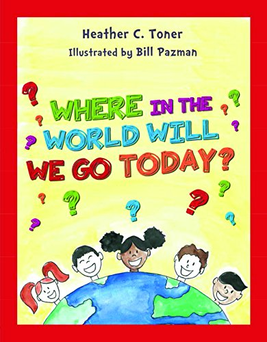 Where in the World Will We Go Today (English Edition)