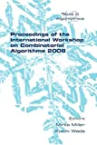 The International Workshop on Combinatorial Algorithms was established in 1989 as the Australasian Workshop on Combinatorial Algorithms. As a consequence of the workshop's success in attracting mathematicians and computer scientists from around the w...