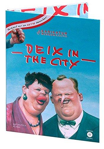 Deix in the city, 1 CD-ROMKarikatur Museum Krems. Interaktive CD-ROM für Windows u. Mac