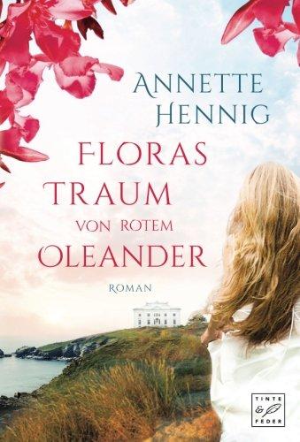 Buchseite und Rezensionen zu 'Floras Traum von rotem Oleander' von Annette Hennig