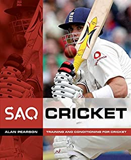 Cricket: Training and Conditioning for Cricket (SAQ) eBook: Alan Pearson