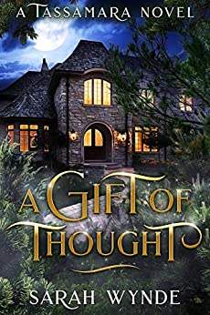 A Gift of Thought (Tassamara Book 2) (English Edition) de [Wynde, Sarah]