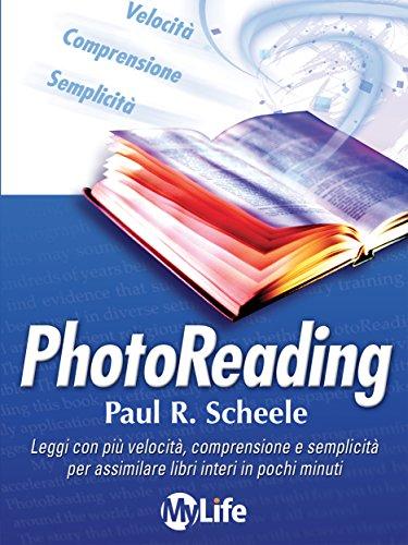 Photoreading L'arte di utilizzare il cervello e la vista per apprendere velocemente e con facilità PDF