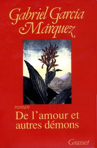 De l'amour et autres démons par Gabriel García Márquez