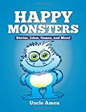 Happy Monsters: Stories, Jokes, Games, and More! (Fun Time Series for Beginning Readers)