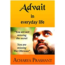 Advait in Everyday Life