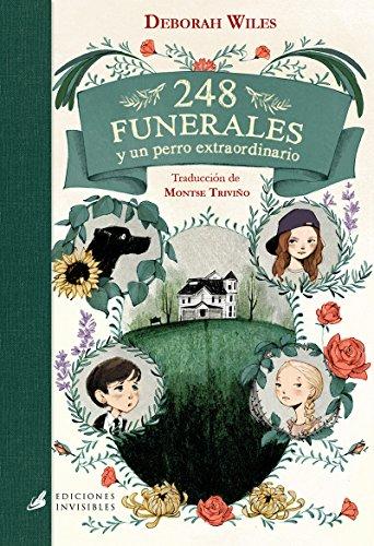 248 funerales: y un perro extraordinario par Deborah Wiles