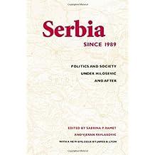 Serbia Since 1989: Politics and Society Under Milosevic and After (Jackson School Publications in International Studies) by Sabrina Petra Ramet (Editor), Vjeran Pavlakovic (Editor) (20-Dec-2006) Paperback