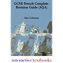 GCSE French Complete Revision Guide (AQA)