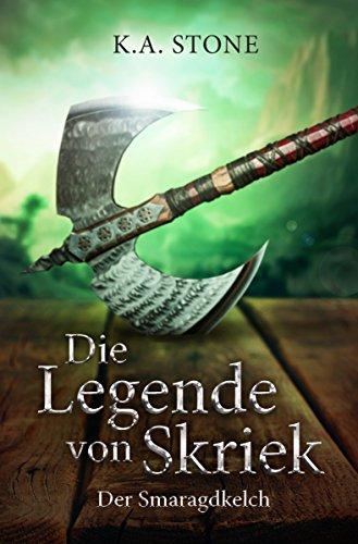 Die Legende von Skriek    Der Smaragdkelch: Teil 2