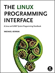 [(The Linux Programming Interface : A Linux and UNIX System Programming Handbook)] [By (author) Michael Kerrisk] published on (November, 2010)
