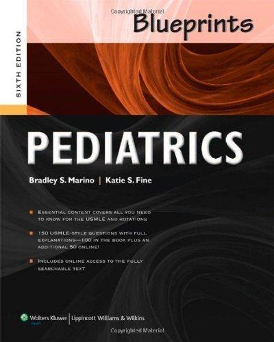 Blueprints Pediatrics (Blueprints Series) by Marino MD MPP MSCE, Bradley S., Fine MD, Katie S. 6th (sixth) (2013) Paperback