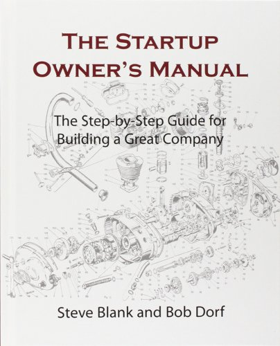 The startup owner's manual: The Step-by-Step guide for building a great company. par Steve Blanck