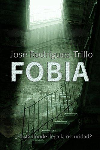 Portada del libro Fobia de Jose Rodriguez