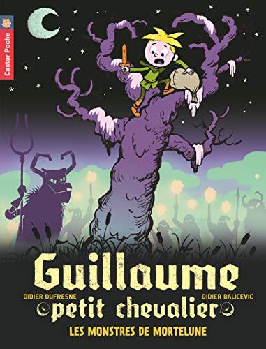 Guillaume petit chevalier, Tome 11 : Les monstres de Mortelune PDF Books