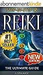Reiki: The Ultimate Guide: The Defini...