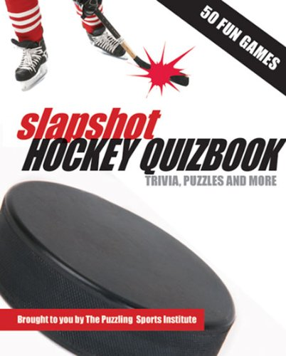 Slapshot Hockey Quizbook: Trivia, Puzzles and More por The Puzzling Sports Institute