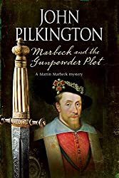 Marbeck and the Gunpowder Plot (A Martin Marbeck Mystery)