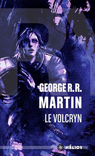 Le Volcryn par George R. R. Martin