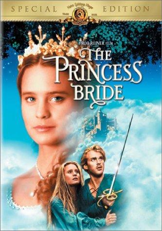 - Princess Bride