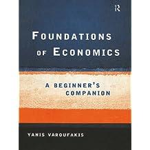 Foundations of Economics: A Beginner's Companion