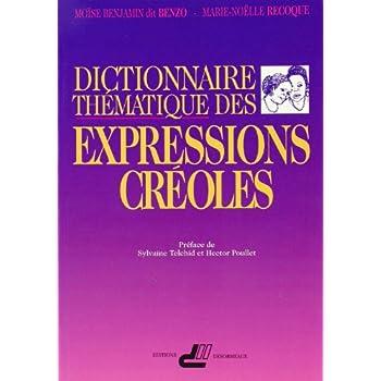 Dictionnaire d'expressions créoles par thèmes