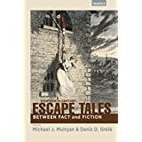 Eighteenth-Century Escape Tales: Between Fact and Fiction