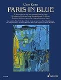 Paris in Blue (20 pièces célèbres) --- Piano