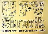 HPV Chronik - 10 Jahre HPV - Eine Chronik und mehr! - Fahrrad - Sondermodelle - Liegefahrräder