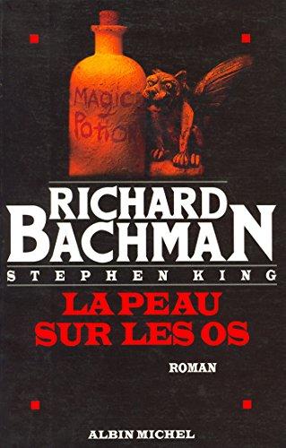 La Peau sur les os (Litt.Generale) par Richard Bachman